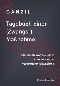 GANZIL - Tagebuch einer (Zwangs-) Maßnahme - cover